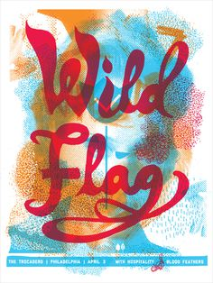 Wild Flag Shawn Hileman #masthead #screenprint #poster