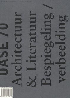 OASE 70 Architecture #architectuur #design #graphic #letters