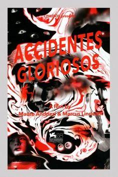 Accidentes Gloriosos #poster