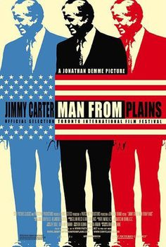 Man from Plains Movie Poster #movie #flag #jimmy #cinema #carter #poster #norton #america