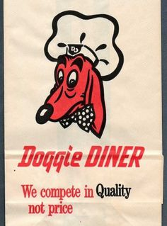All sizes | Doggie Diner sack | Flickr - Photo Sharing! #logo #illustration #retro #vintage