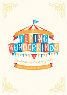 FLying Wunderkinds - Elle Tse #custom typography #color #playful #circus