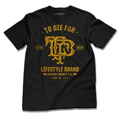 to die for clothing #tshirt #typography