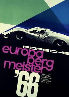 grain edit · Vintage Porsche Posters #porsche #1966 #europa #bergmeister #volz