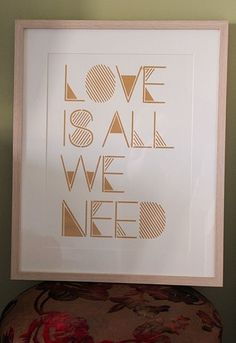 Love Is All We Need - The Hungry Zoo #printed #print #stencil #wall #gold #art #hand #typography