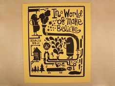 Dribbble - In A World of Make Believe by Alexander C. Sprungle #fun #poster