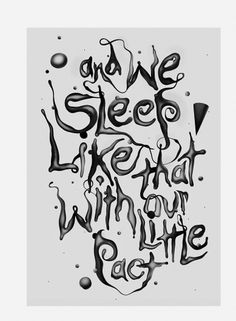 And We Sleep — Mario Hugo #white #black #illustration #and #typography