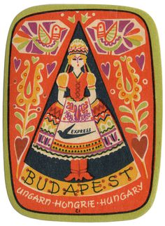 scanzen:Budapest, Ungarn, Hongrie, Hungary. Express Travel Agency. Travel sticker, c1960. #illustration #folk #budapest #hungary