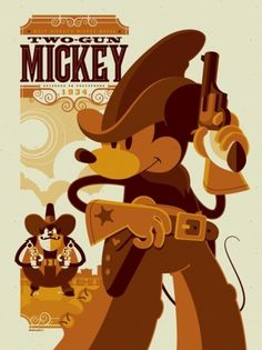 Mondo: The Archive | Tom Whalen - Two-Gun Mickey, 2011 #illustration #disney #poster