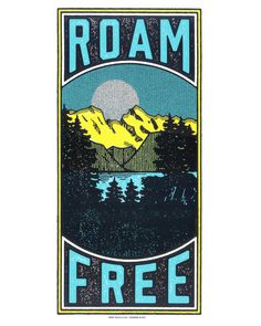#free #road #outdoors #screeprint #poster