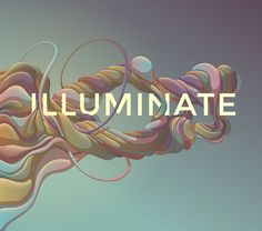 "Submission for Illuminate V, the 22nd exhibition of the art group ""The Luminarium"". #abstract #theluminarium #illuminate #colorful #surreal #typography"