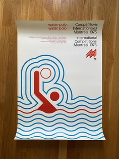 Montreal 1975 International Competitions posters designed by Peter Hablutzel while at Cabana Séguin