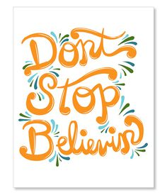 Dont Stop #cursive #quote #typography