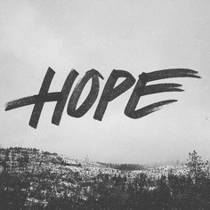Dave Coleman #typography #photograph #hand drawn #hope