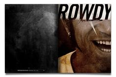 Rowdy on the Behance Network #rowdy #raw #grunge