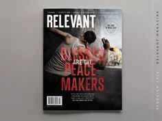 Relevant Magazine Redesign #headlines #cover #relevant #type #magazine