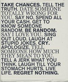 Live Life. Regret Nothing. > Illustrationen > be randon, illustration, Poster, say no, spend cash #illustration #life #typography