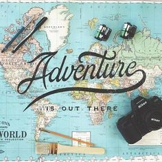 Adventure is out there - By Noel Shiveley#lettering #typography