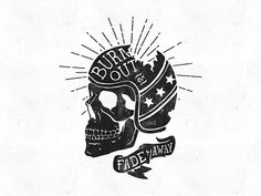 'Burn Out' illustration for F&L Co. #illustration #handdrawn #typography #skull #helmet