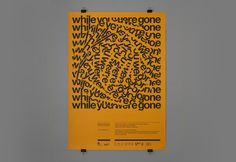 While you were gone | We are Bold #print #grids #orange #grid #system #poster #systems #typography