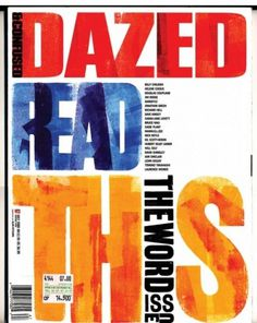 Dazed & Confused - Coverjunkie.com #cover #dazed #magazine #typography
