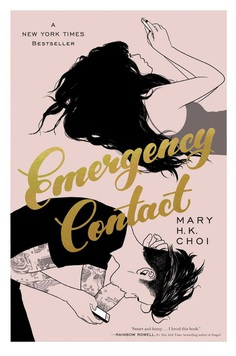 'Emergency Contact' by Mary H. K. Choi