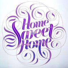 Seb lester, Home Sweet Home #lettering