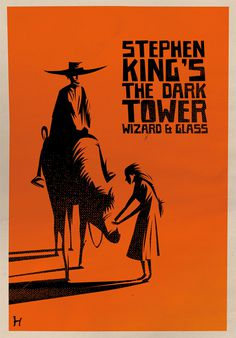 A (for fun) poster for The Dark Tower Novel Wizard and Glass