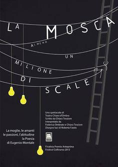 """Filippo Fanciotti poster design for """"La mosca. Almeno un milione di scale"""" play by Chiara Tessiore"""