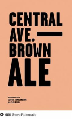 Central Avenue Brewing on Dropula - The inspirational catalogue #typography #type #minimal #poster