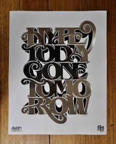 Ltd Ed – Hype Today Gone Tomorrow Specialty Print - Luke Lucas – Typographer | Graphic Designer | Art Director #luke #image #as #type #lucas
