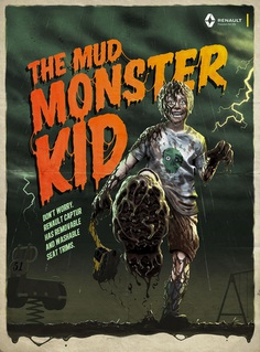 The Mud Monster Kid - Renault Monster Kids Campaign on Behance
