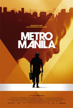 Metro Manilla - 1 SHEET #film #movie #film poster #movie poster #one sheet