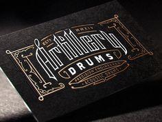 Joe White via www.mr-cup.com #ornate #white #drums #card #black #custom #logo #foil #typography