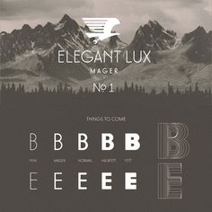The elegant Lux Mager font by Wir Sind Schoener - free demo download. #mountains #typography