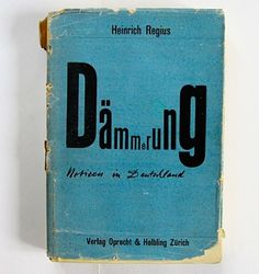 FFFFOUND! | felix - books • regius: dämmerung / notizen in deutschland • wiedler.ch #design #graphic