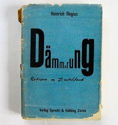 FFFFOUND! | felix - books • regius: dämmerung / notizen in deutschland • wiedler.ch #design #graphic