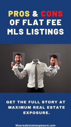 Pros and Cons of Entry Only Flat Fee MLS Listings