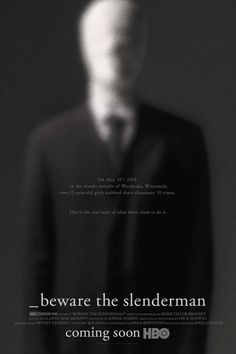 'Beware the Slenderman' Documentary Is Coming to HBO This will be your new true crime obsession.