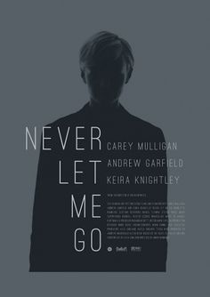 Daniel Gray - Blog - Never Let Me Go #poster #film