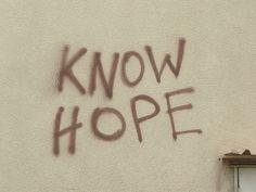 Know Hope.jpg (400×300) #hope