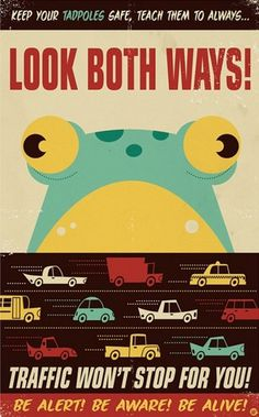 LOOK BOTH WAYS! (NOTCOT) #frogger #print #atari #video #illustration #poster #game