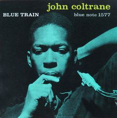 John Coltrane, Blue Train - Blue Note 1577 -Jazz album cover