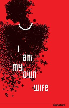 "Signature Theatre: ""I am My Own Wife"" Print Adby Design Army #poster design #theater"
