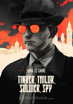 JOHN LE CARRE – TINKER, TAILOR, SOLDIER, SPY
