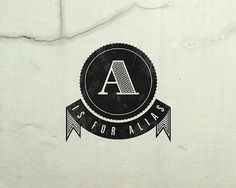 A IS FOR ALIAS | WTWTW #banner #branding #letter #logo #alias