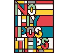 No Fly Posters by Hey Estudio #flat #poster #typography