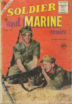 Soldier and Marine comics #corps #army #gun #troop #retro #soldier #fatigues #comic #marine #comics