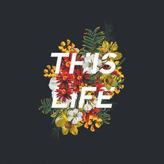 """""""This Life"""" – Doodles and Typography by Edgar Hernandez"""