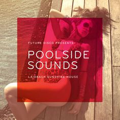 future disco poolside sounds full #album #art